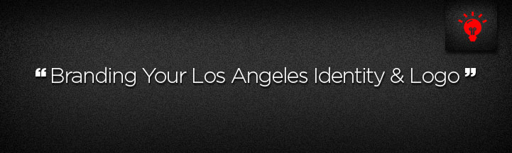 Branding Your Los Angeles Identity and Logo