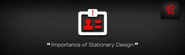Importance of Stationery Design for Your Business