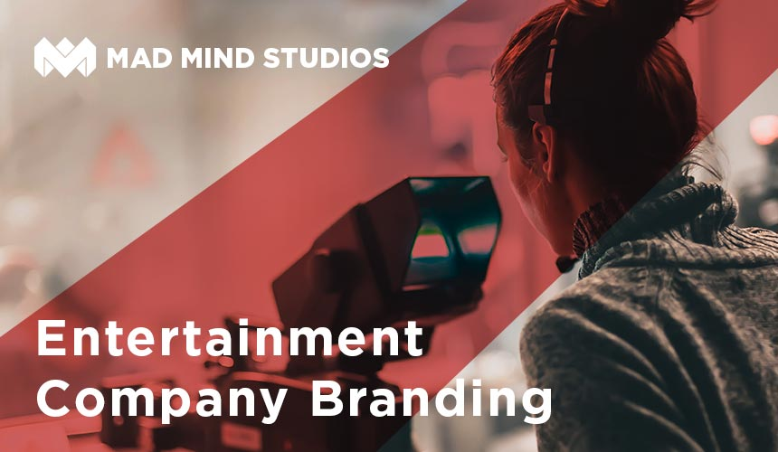 Entertainment Company Branding with Mad Mind Studios