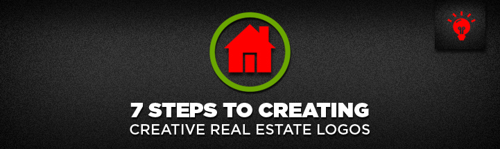 7 Steps to Creating Creative Real Estate Logos